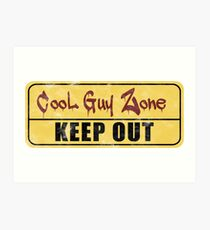 Cool Guy Zone  Art Print