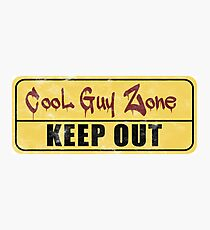 Cool Guy Zone  Photographic Print