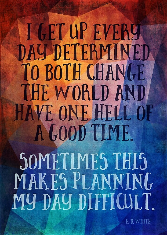 Change the World, Have a Good Time by Deirdre Saoirse Moen