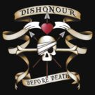 Dishonour... by MrDeath