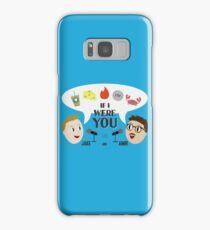 If I Were You Samsung Galaxy Case/Skin