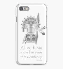 Inca - All Cultures Share the Same Fate Eventually iPhone Case/Skin