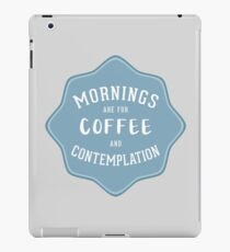 Stranger Things: Mornings are for Coffee and Contemplation iPad Case/Skin