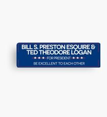 BILL & TED FOR PRESIDENT  Canvas Print