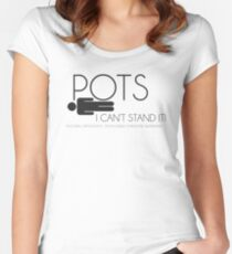 POTs, I can't stand it. Women's Fitted Scoop T-Shirt