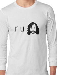 R U Sirius Long Sleeve T-Shirt
