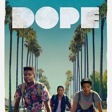Dope - Movie Cover by dlab0205