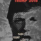 Trump Vision 2016. by Alex Preiss