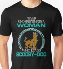 Never Underestimate A Woman Who Loves Scooby Doo T-shirts T-Shirt