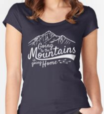 Going to the Mountains is going home Women's Fitted Scoop T-Shirt