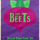 The Beets Killer Tofu Tour by Adam Del Re