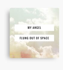 Flung out of Space Canvas Print
