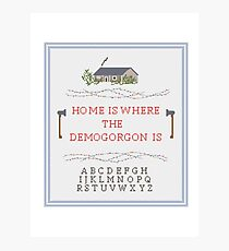 Top Seller - Stranger Things: Home is Where the Demogorgon is  Photographic Print