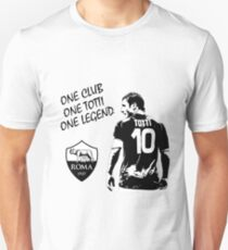 Francesco Totti - Roma - One Club Man Legend Unisex T-Shirt