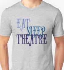 Eat, Sleep, Theatre Unisex T-Shirt