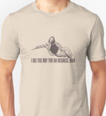 The Big Lebowski I Dig The Way You Do Business Man Tshirt T-Shirt
