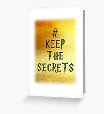Keep the Secrets Greeting Card