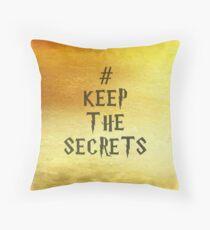 Keep the Secrets Throw Pillow