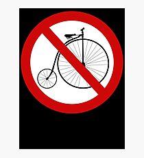Ban olde-timey bikes Photographic Print