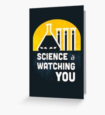 Science is Watching You Greeting Card