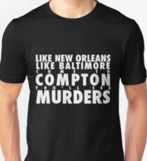 Compton really goes. T-Shirt