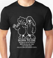 Geboren zu sterben Slim Fit T-Shirt