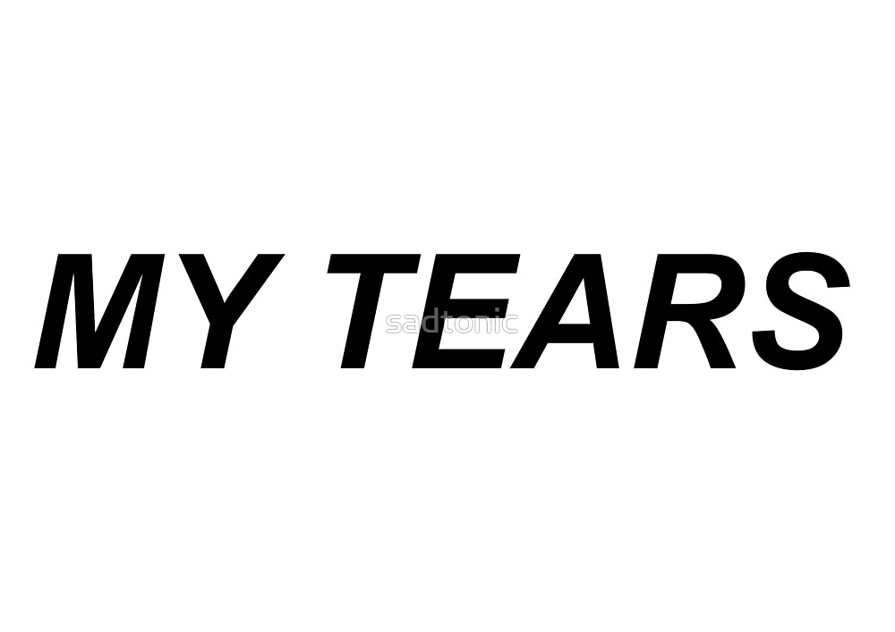 My tears by sadtonic