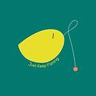 Just Keep Fishing by Logan McCarthy