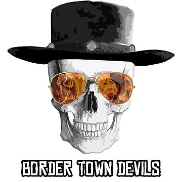 Border Town Devils by LambVindaloo