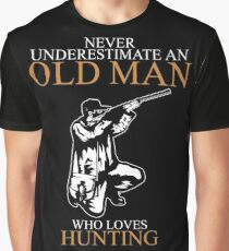 Never Underestimate An Old Man Hunting T-shirts Graphic T-Shirt