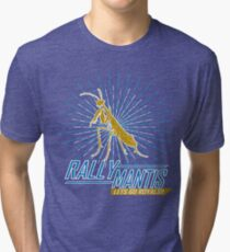 Rally Mantis Burst! Tri-blend T-Shirt