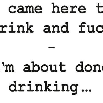 I'm about done drinking (schwarz/black) von Exilant
