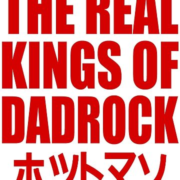 REAL KINGS OF DADROCK by hotman