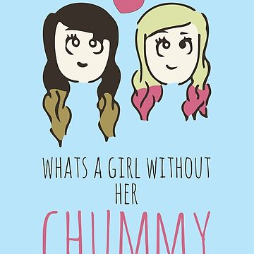 What's A Girl Without Her Chummy by MBroadbridgee