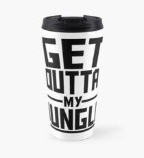 Get Outta My Jungle Travel Mug