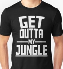 Get Outta My Jungle v2 T-Shirt