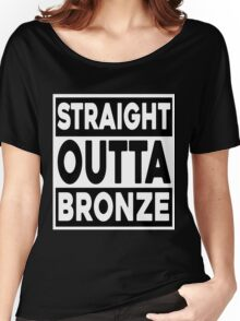 Straight Outta Bronze Women's Relaxed Fit T-Shirt