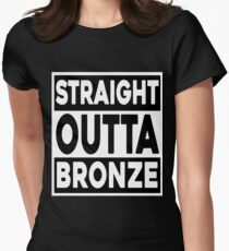 Straight Outta Bronze Womens Fitted T-Shirt