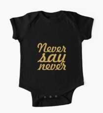 "Never say never... ""Justin Bieber"" Motivational Quote Kids Clothes"
