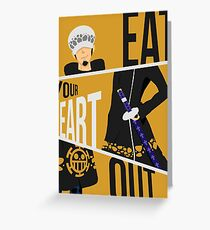 Eat Your Heart Out - Trafalgar Law  Greeting Card