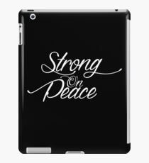 Strong On Peace - Stylized Cursive (White, 3 Line Format) iPad Case/Skin