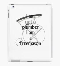 I am not a plumber... iPad Case/Skin