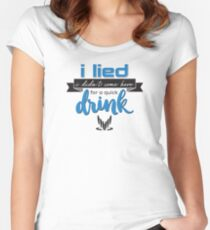 a quick drink Women's Fitted Scoop T-Shirt