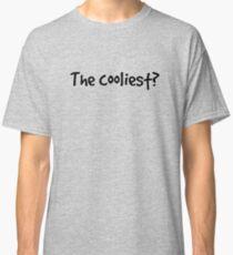Camiseta clásica ¿El más cool?
