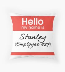 Hello my name is Stanley (Employee 427) Throw Pillow