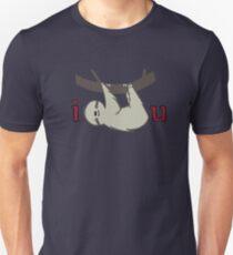 I Sloth U Unisex T-Shirt