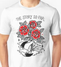 the story so far T-Shirt