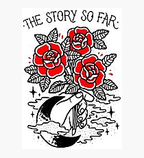 the story so far Photographic Print