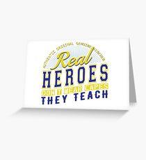 Teacher is real super Heroes Greeting Card
