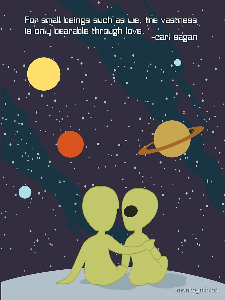 Carl Sagan Alien Love by monkeyminion